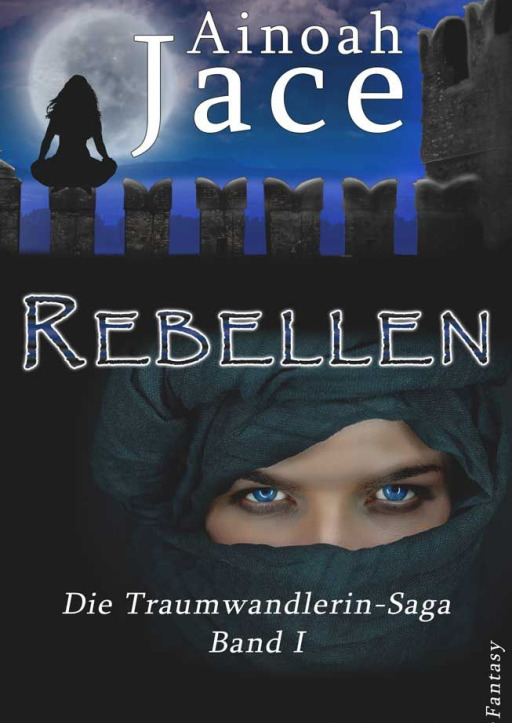 Jace, Ainoah - Rebellen