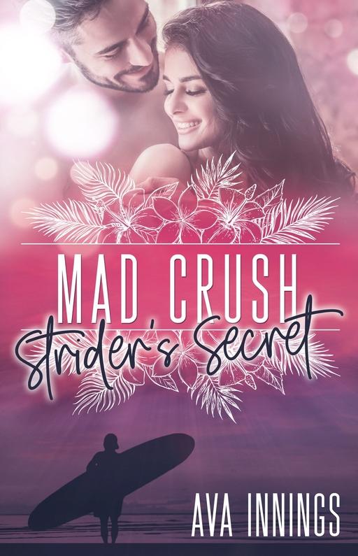 Innings, Ava - Innings, Ava - Mad Crush – Strider's Secret