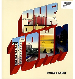 Paula & Karol - Our Town