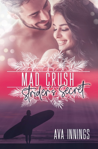Innings, Ava - Innings, Ava - Mad Crush – Strider's Secret
