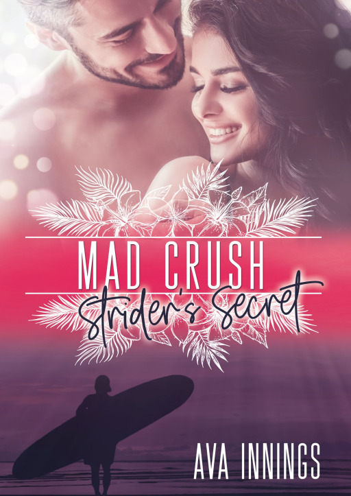 Innings, Ava - Mad Crush – Strider's Secret