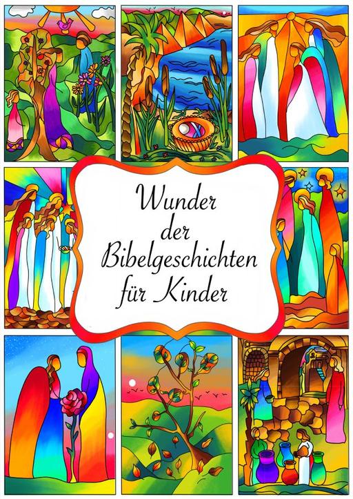 Becker, Alena - Wunder der Bibelgeschichten