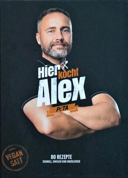 Alexander, Flohr - Alexander, Flohr - Hier kocht Alex: vegan satt