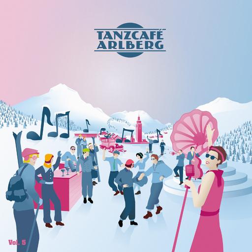 Various Artists - Various Artists - Tanzcafe Arlberg vol.5