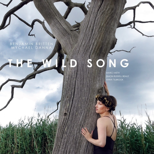 Marci Meth, Simon Russell Beale, Anna Tilbrook - The Wild Song