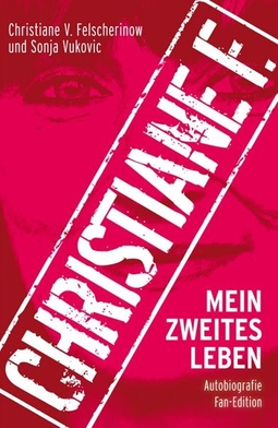 Christiane F. - Christiane F. - Christiane F. - Mein zweites Leben (Hardcover)