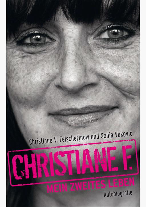 Christiane F. - Christiane F. - Mein zweites Leben (Paperback)