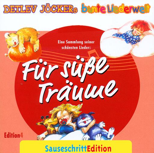 Jöcker, Detlev / Menschenkinder Chor - Sauseschritt Edition Für süße Träume