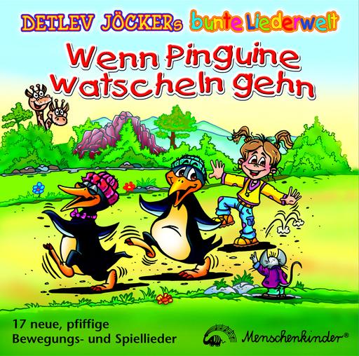 Jöcker, Detlev - Wenn Pinguine watscheln gehn