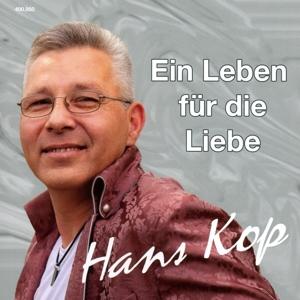 Hans Kop - Ein Leben für die Liebe
