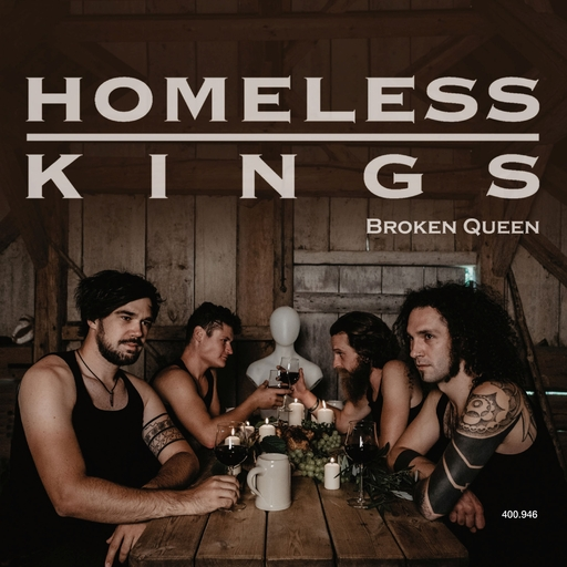 Homeless Kings - Broken Queen