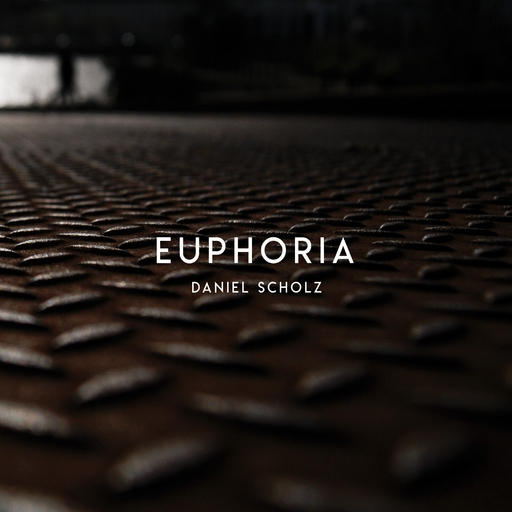 Daniel Scholz - Daniel Scholz - Euphoria