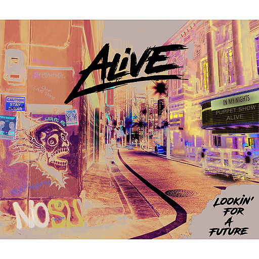 Alive - Lookin' For a Future