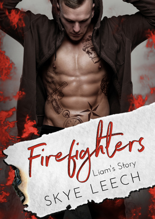 Leech, Skye - Firefighters: Liam's Story