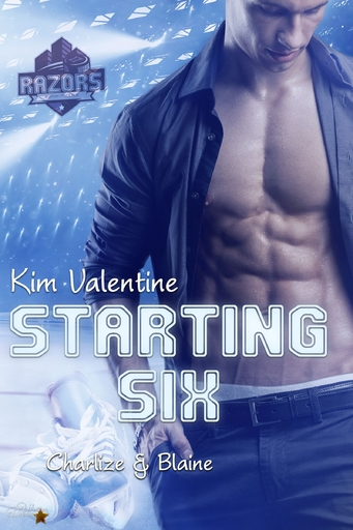 Valentine, Kim - Valentine, Kim - Starting Six: Charlize und Blaine