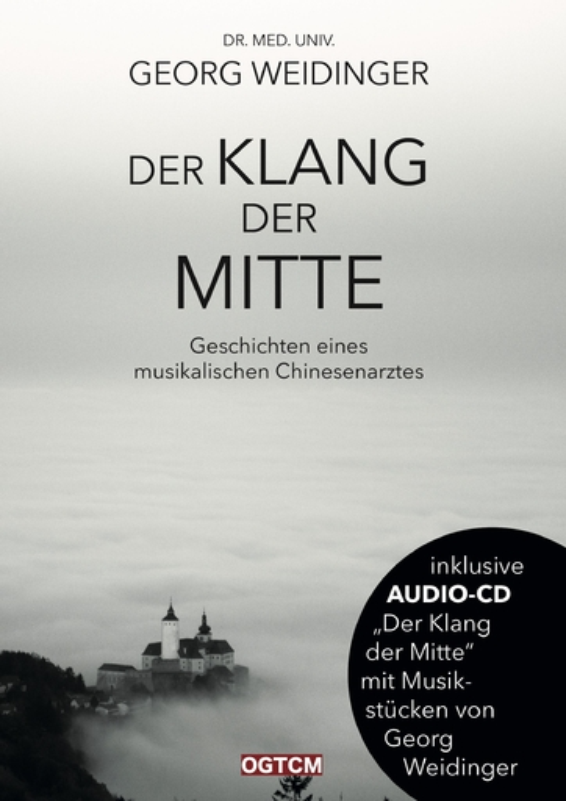 Weidinger, Georg - Weidinger, Georg - Der Klang der Mitte