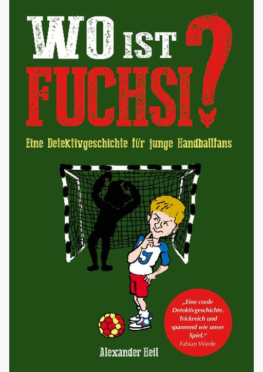 Heil, Alexander - Wo ist Fuchsi?