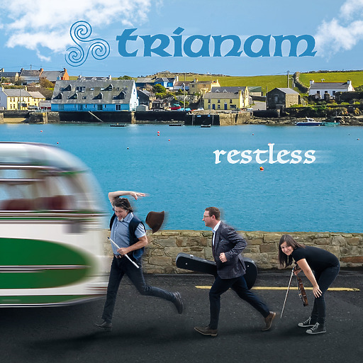Trianam - Trianam - Restless