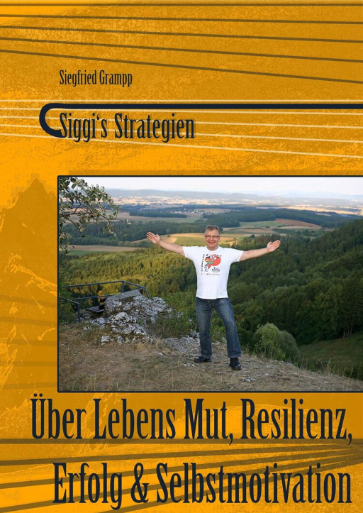 Grampp, Siegfried - Siggi's Strategien