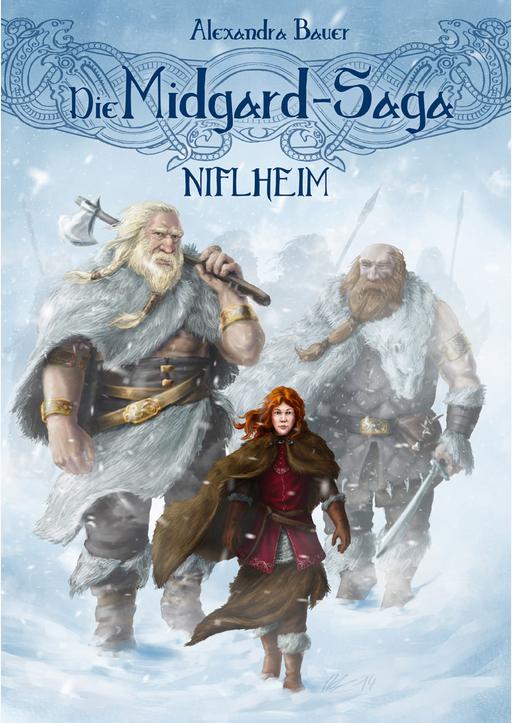 Bauer, Alexandra - Die Midgard-Saga - Niflheim