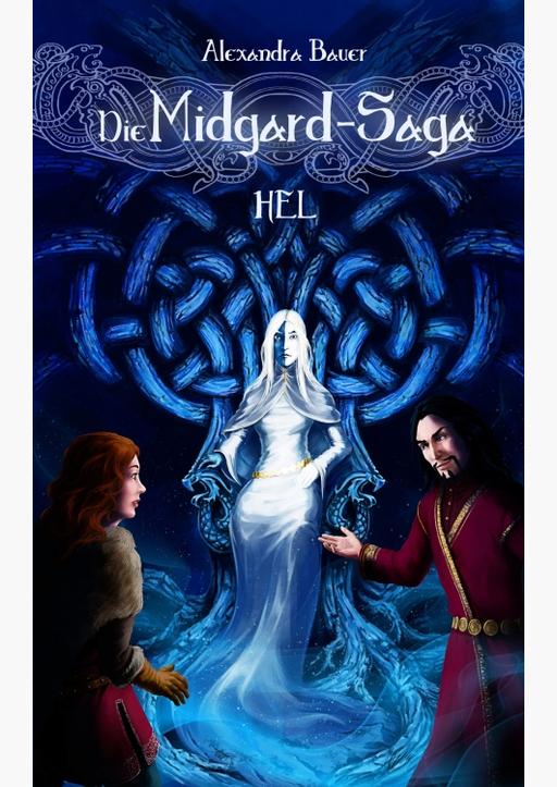 Bauer, Alexandra - Die Midgard-Saga - Hel