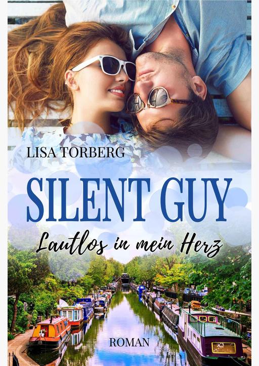 Torberg,  Lisa - Silent Guy: Lautlos in mein Herz