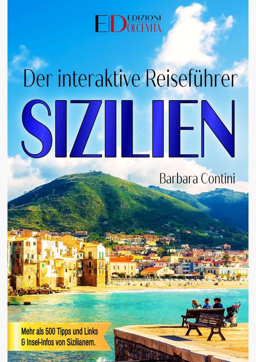 Contini, Barbara / La Mantia, Roberta / Messina, S - Der interaktive Reiseführer SIZILIEN