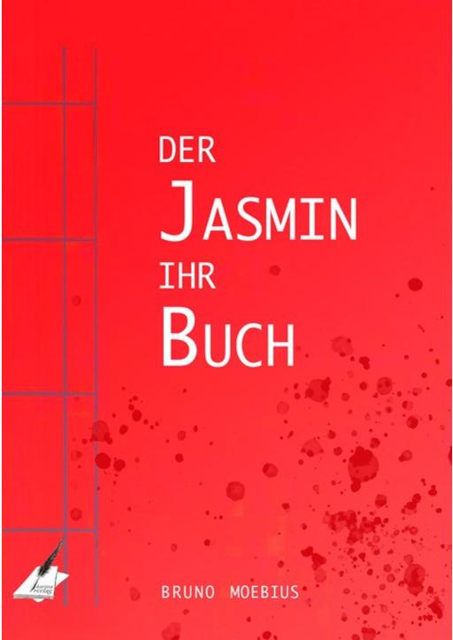 Bruno Moebius - Der Jasmin ihr Buch