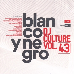 Various Artists - Blanco Y Negro DJ Culture Vol. 43