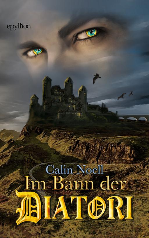 Noell, Calin - Noell, Calin - Im Bann der Diatori