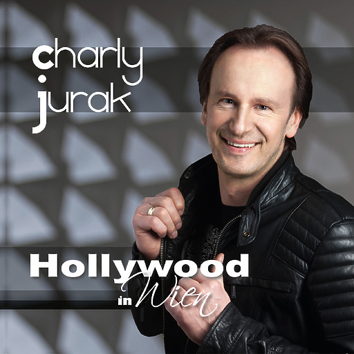 Charly Jurak - Charly Jurak - Hollywood in Wien