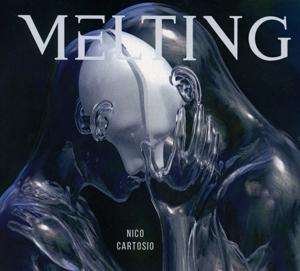 Nico Cartosio - Nico Cartosio - Melting