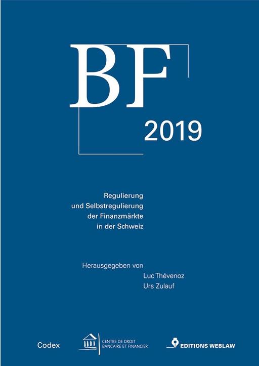 Thévenoz, Luc  / Zulauf, Urs - BF 2019 Regulierung und Selbstregulierung