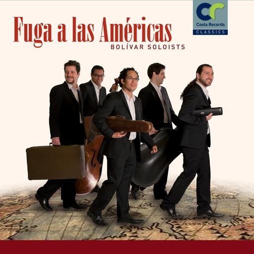 Bolívar Soloists - Bolívar Soloists - Fuga a las Américas