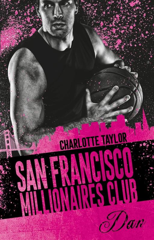 Taylor, Charlotte - Taylor, Charlotte - San Francisco Millionaires Club - Dan