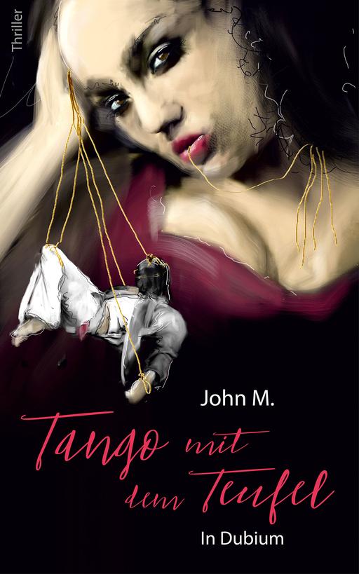 John M. - John M. - Tango mit dem Teufel