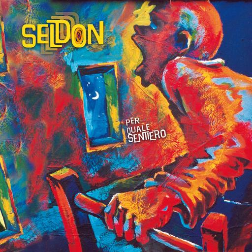 Seldon - Seldon - Per quale sentiero