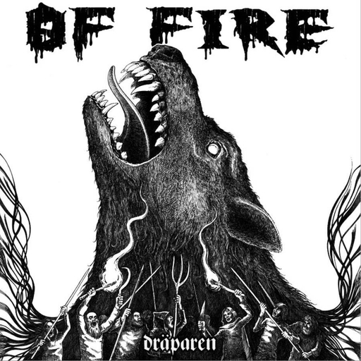 Of fire - Dräparen