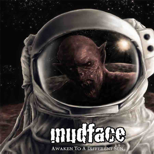 Mudface - Awaken To A Different Sun