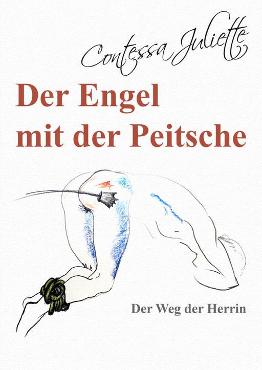 Juliette Contessa - Der Engel mit der Peitsche