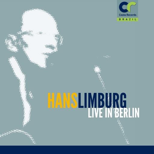 Hans Limburg - Hans Limburg Live in Berlin