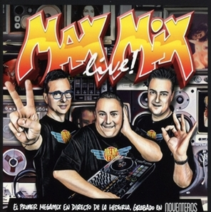 Various Artists - Various Artists - Max Mix LIVE 'NOVENTEROS EDITION'