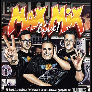 Various Artists - Max Mix LIVE 'NOVENTEROS EDITION'