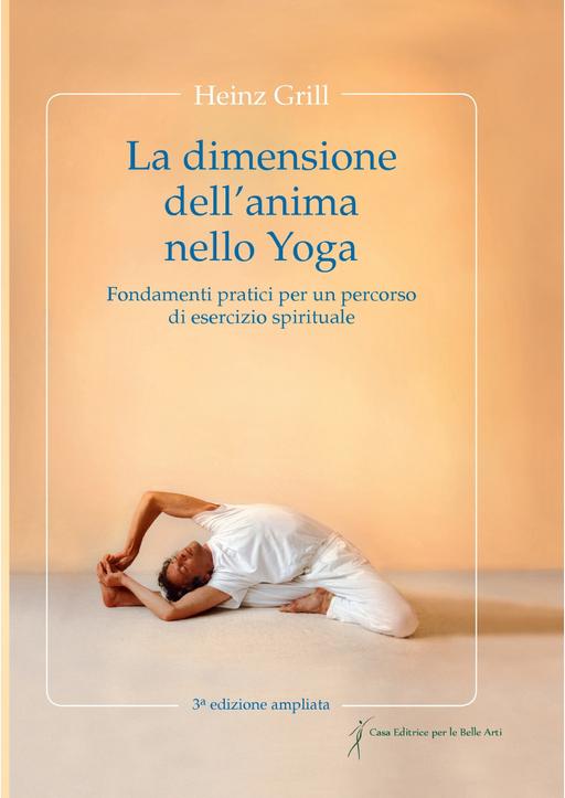 Grill, Heinz - La dimensione dell´anima nello Yoga