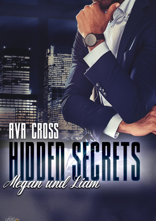 Cross, Ava - Hidden Secrets: Megan und Liam