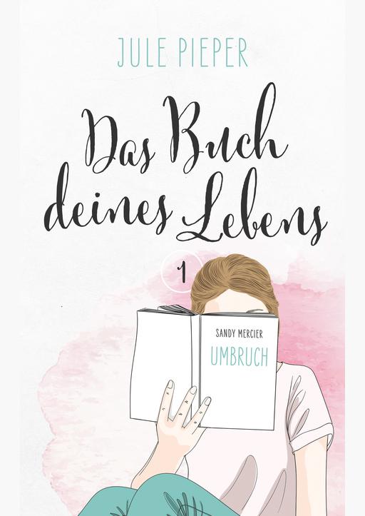 Jule Pieper - Das Buch deines Lebens