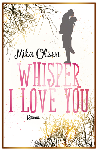 Mila Olsen - Mila Olsen - Whisper I Love You