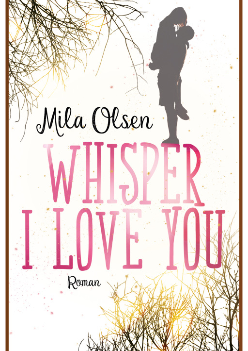 Mila Olsen - Whisper I Love You