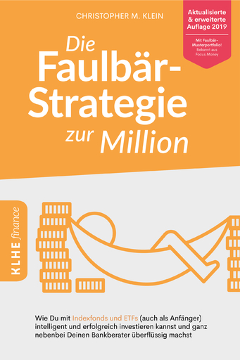 Klein, Christopher - Klein, Christopher - Die Faulbär-Strategie zur Million