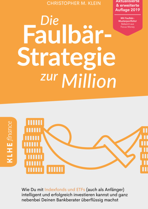 Klein, Christopher - Die Faulbär-Strategie zur Million